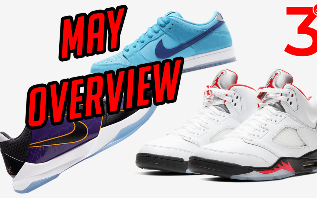 Quick Sneaker Overview For May